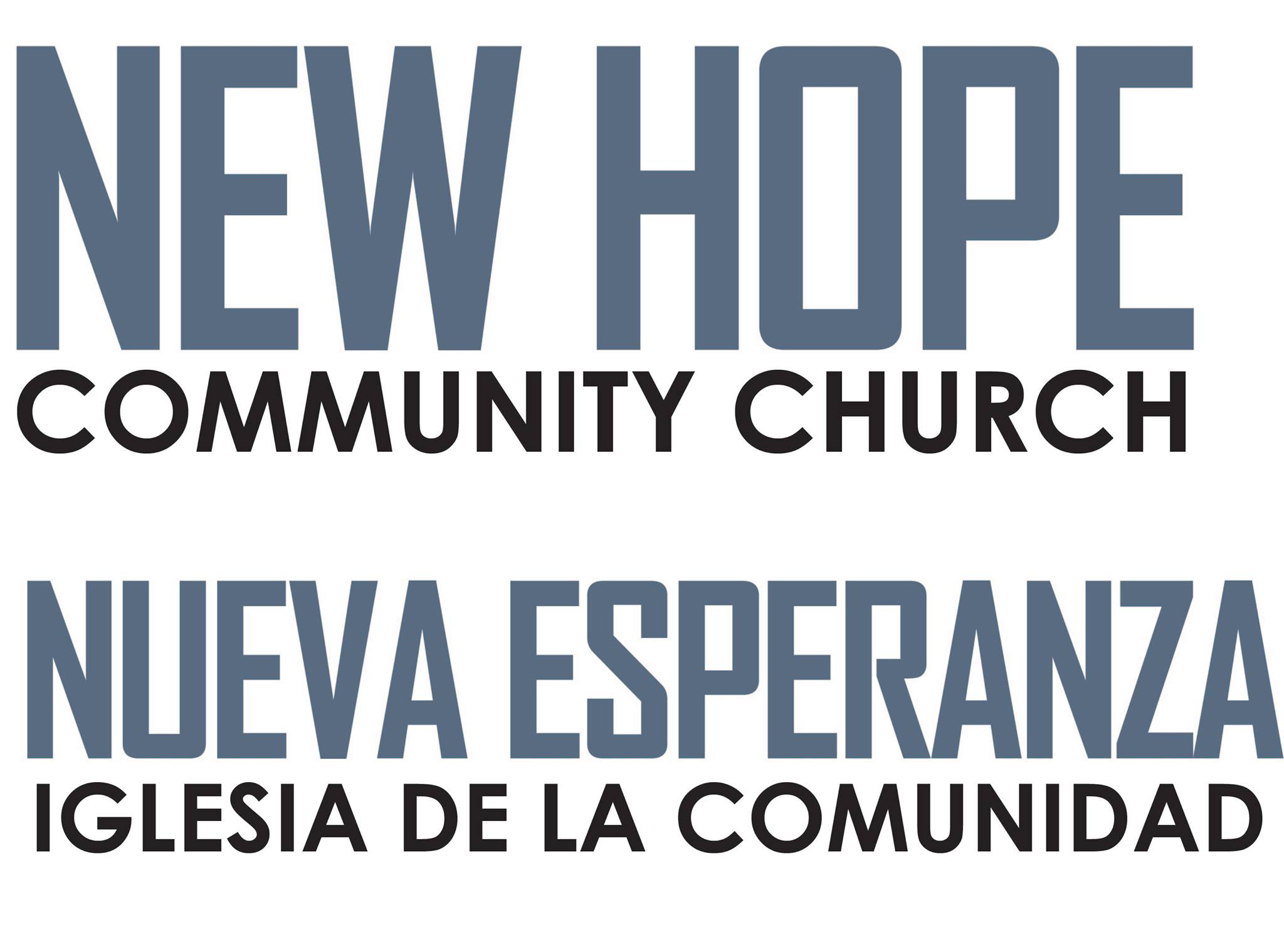 New Hope Community Church – Nueva Esperanza Iglesia De La Comunidad